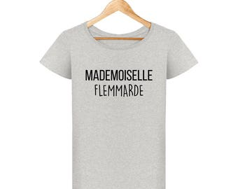 T-shirt mademoiselle flemmarde