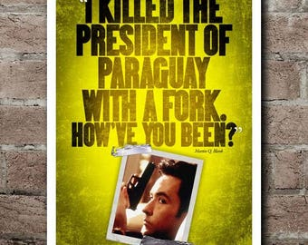 "Grosse Pointe Blank ""Fork"" Quote Poster"