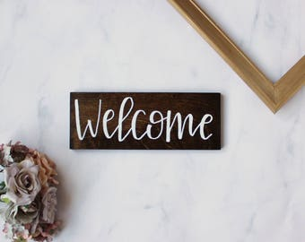 Wood Sign | Hand Painted | Hand Lettering | Welcome | 4x10 | Rustic Sign | Home Decor | House Warming Gift | Entryway Sign | Small Sign