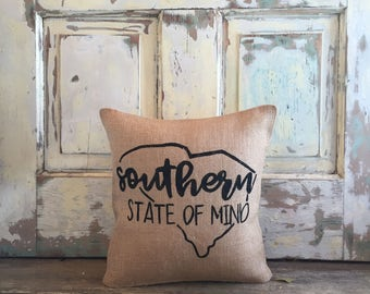 Pillow Cover | Southern State of Mind | South Carolina Pillow | Graduation Gift | Gift for Mom | Southern Gift | Moving | Housewarming | SC