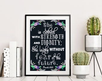 She is clothed with strength and dignity - Proverbs 31 vs 25 - Chalkboard Bible Verse - Christian Gift -  Home Decor