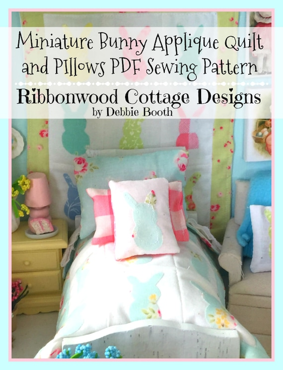 Miniature Dollhouse Bunny Applique Quilt and Pillows PDF PATTERN - 1:12 scale