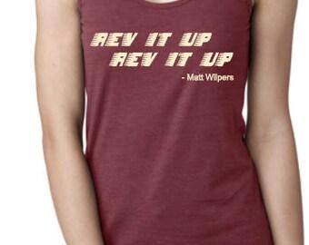 REV IT UP - Matt Approved!!- Racerback Tank
