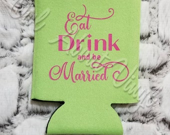 Eat, Drink, be Married Can Coolers