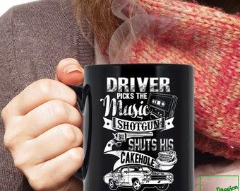 Supernatural Mug - Driver Picks The Music. Shotgun Shuts His Cake Hole, Funny Supernatural Coffee Mug Gift Collection, 11oz or 15oz, 90001BM