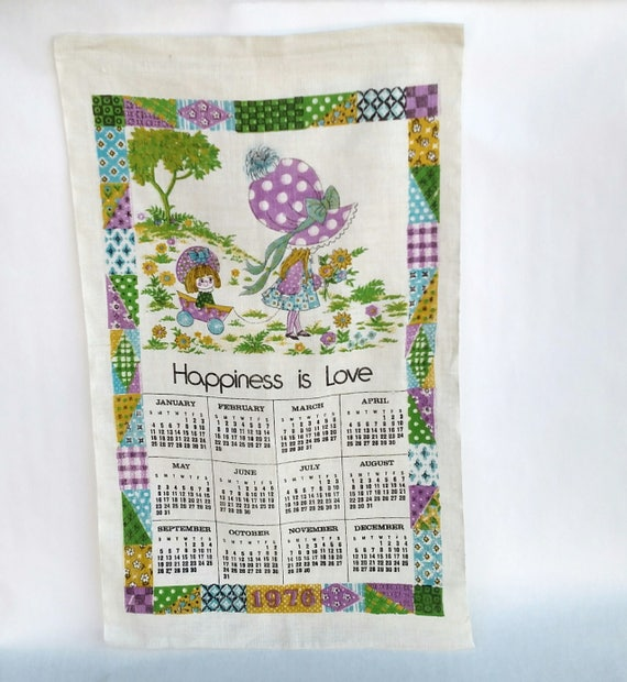 Vintage 1976 Happiness Is Love 1976 Linen Tea Towel Calendar