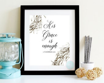 """PRINTABLE ART """"His Graace Is Enough"""" Scripture Wall Art Bible Verse Printable Bible Verse Poster Inspirational Poster Wedding Gifts Artwork"""
