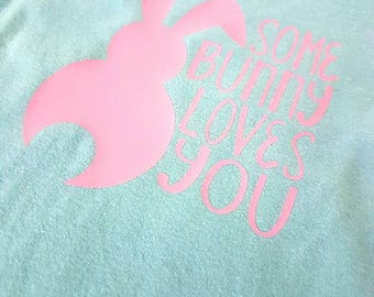 SALE - Reg 24 dollars - Some Bunny Loves You - bunny - toddler T-shirt - ONE OF A Kind - children / baby apparel - size 12-18 months