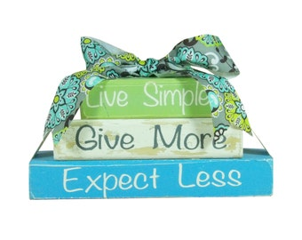 Live Simple Give More Expect Lesst Stacking Block Set rustic Stacked block set wood block set