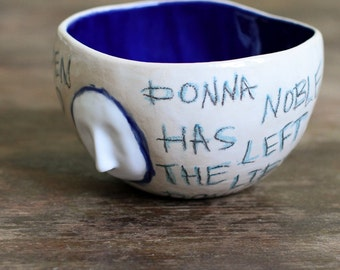 Donna Noble Has Been Saved Doctor Who quote bowl