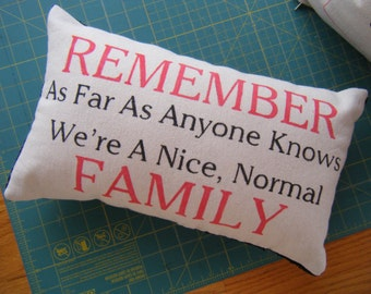 Normal Family Pillow -