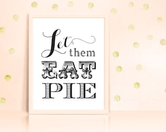 Let Them Eat Pie Sign Wedding Decoration Poster Printable Shower Decor INSTANT DOWNLOAD
