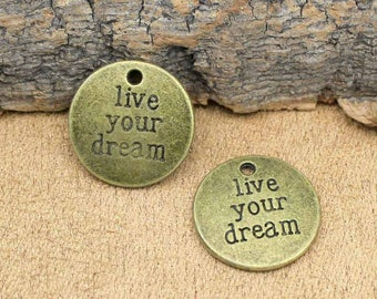 20pcs Antique Bronze Live Your Dream Charms Pendant 20mm C3264-T