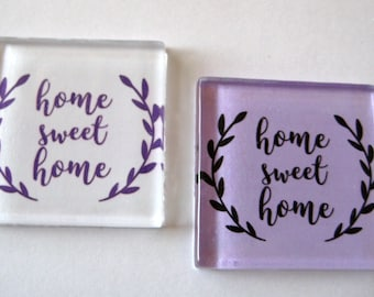 Pretty Home Sweet Home Square Glass Magnets Set of 2