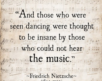 Music Quote Friedrich Nietzsche, Those Who Were Seen Dancing Literary Quote, For the Musician, Inspirational Quote, Large Wall Art Decor