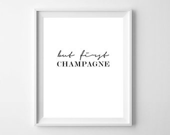 But First Champagne Print, But First Champagne Poster, Champagne Print, Bar Wall Art, Champagne Poster, But First Champagne, Bar Wall Decor