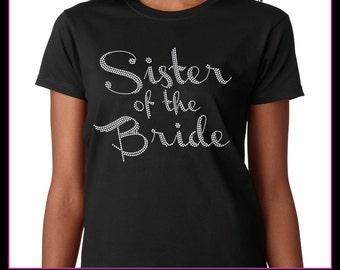 Sister of the Bride / Wedding party Rhinestone T-Shirt