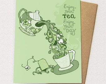 TEA Card - enjoy your tea, enjoy your day, tea drawing, teacup, blank inside