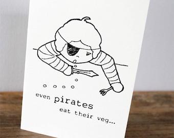 Pirates eat their veg card | Gocco screenprinted greeting card | Boy birthday card | Male greeting card