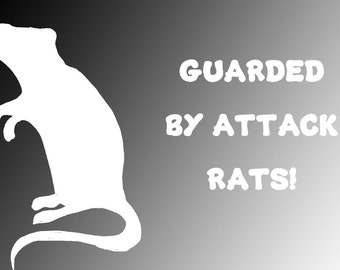Guarded by Attack Rats Vinyl Decal