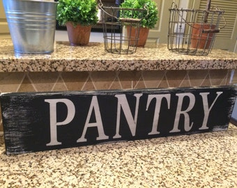 PANTRY farmhouse sign. Fixer Upper. Rustic. Modern Farmhouse. Primitive. Barn Wood. Reclaimed Wood. Chalk Paint. Distressed sign.