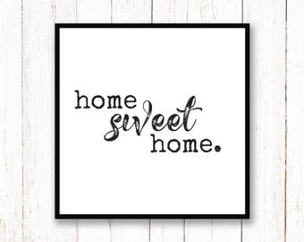 Home Sweet Home Print - DIGITAL DOWNLOAD - Home Sweet Home Printable Wall Art - Rustic Home Decor - Living Room Poster -Square Printable Art