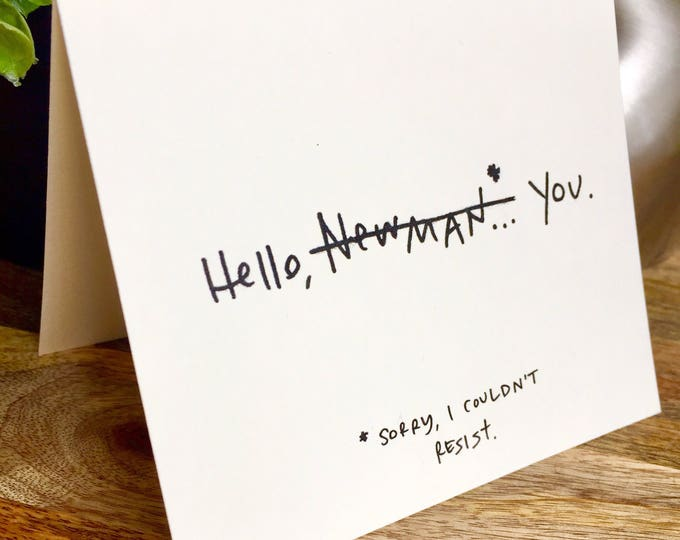 Hello Newman Hello Card, SeinFeld cards, Hand Lettered Thank You Card Set, Bulk Note Cards hello, seinfeld funny card