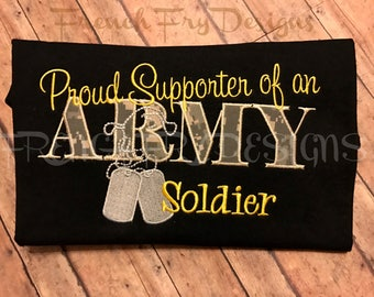 Proud Supporter of an Army Soldier Applique Sweatshirt Customized