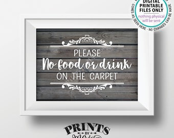 """Please No Food or Drink on the Carpet Sign, Rules for Home Sign, House Rules, PRINTABLE 5x7"""" Gray Rustic Wood Style Sign for Home <ID>"""