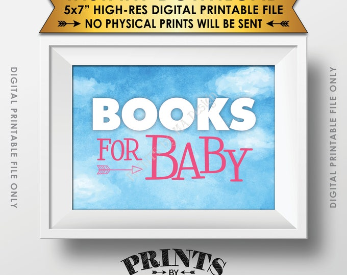 Books for Baby Sign, Books Instead of Cards Sign, Blue Sky, Adventure, Baby Girl, Pink PRINTABLE Watercolor Style Sign <ID>