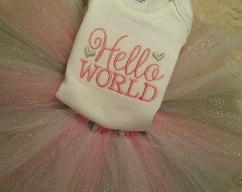Hello World Onsie with TuTu, Newborn outfit, Coming home outfit