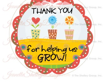 "instant download... 7"" Printable Teacher Appreciation ""Thank You For Helping Us Grow"" Gift Tags"