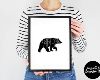 Papa Bear Digital Download, Printable Father Card, Papa Bear Print, Papa Bear Wall Decor, Fathers Day Gift, Printable, Black and White Print