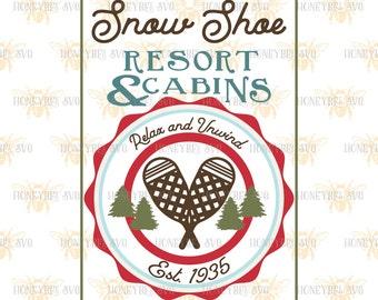 Snow Shoe Resort and Cabins svg Christmas svg Christmas decor svg Winter svg Winter decor svg Holiday svg Silhouette svg Cricut svg SVG file