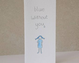 Leaving Card, Blue Without You card
