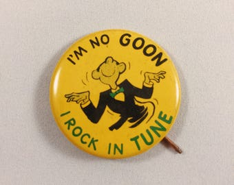 Vintage 1960s I'm No Goon Pin Badge