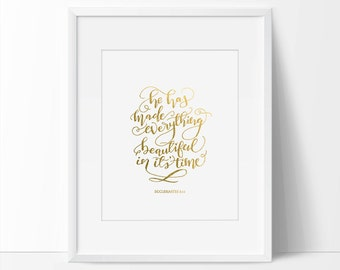Bible Verse Quote Art, Bible Inspirational Quote, He Has Made Everything Beautiful In Its Time, 5 x 7, 8 x 10, Quote Printable, Wall Art.