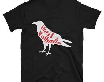 Until Valhalla Odin's Raven Huginn and Muninn Norse T-shirt