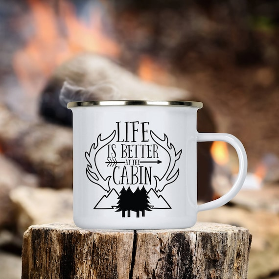 Life is Better at the Cabin Camp Cup - Enamel Camp Mug - Dishwasher Safe
