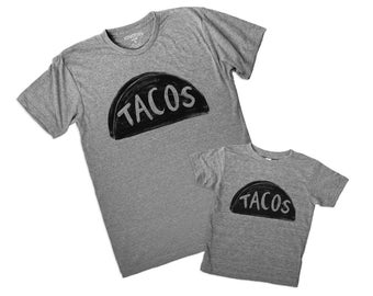 New Dad Gift, TACO Tshirts, Father Daughter Matching Shirts, Father's Day Gift, Father son matching tshirts dad baby shirts, daddy and me