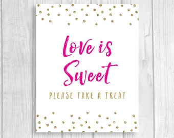 Love is Sweet Please Take a Treat 5x7, 8x10 Printable Bridal Shower or Wedding Favor Table Sign - Hot Pink and Gold Glitter Polka Dots