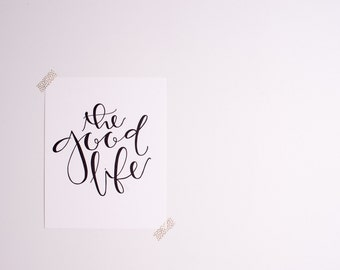 Letterpress Art Print // The Good Life