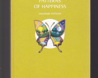 Patterns of Happiness: Thoughts on the Joys of Living by Kahlil Gibran Small 1971 Hallmark Hardback In NEAR- FINE Condition. Gift Quality.