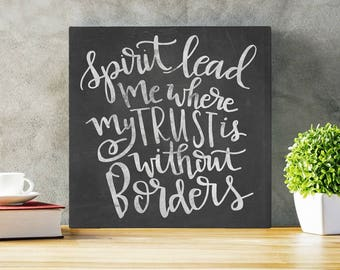 Spirit Lead Me -  Gallery Wrapped Canvas | Hand Lettered Inspiration | Wall Art | Inspirational | Canvas Sign | Hilsong United Lyrics