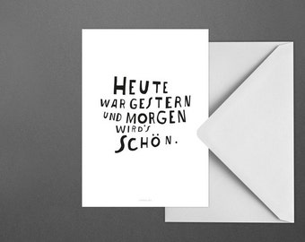 Postkarte Heute / Yesterday, Tomorrow, Typography Art, Kunstdruck