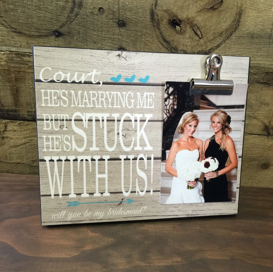 He\'s Marrying Me But He\'s Stuck With Us, Personalized Frame ...