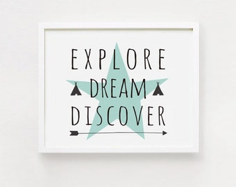 Printable wall art / Explore Dream Discover Quote poster / Nursery Baby Boys Kids Childrens Room Decor Sign Digital print INSTANT DOWNLOAD