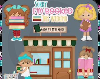 Books and More Books, I'm Booked This Weekend 2018 - Instant Download - Commercial Use Digital Clipart Elements Graphics Designs