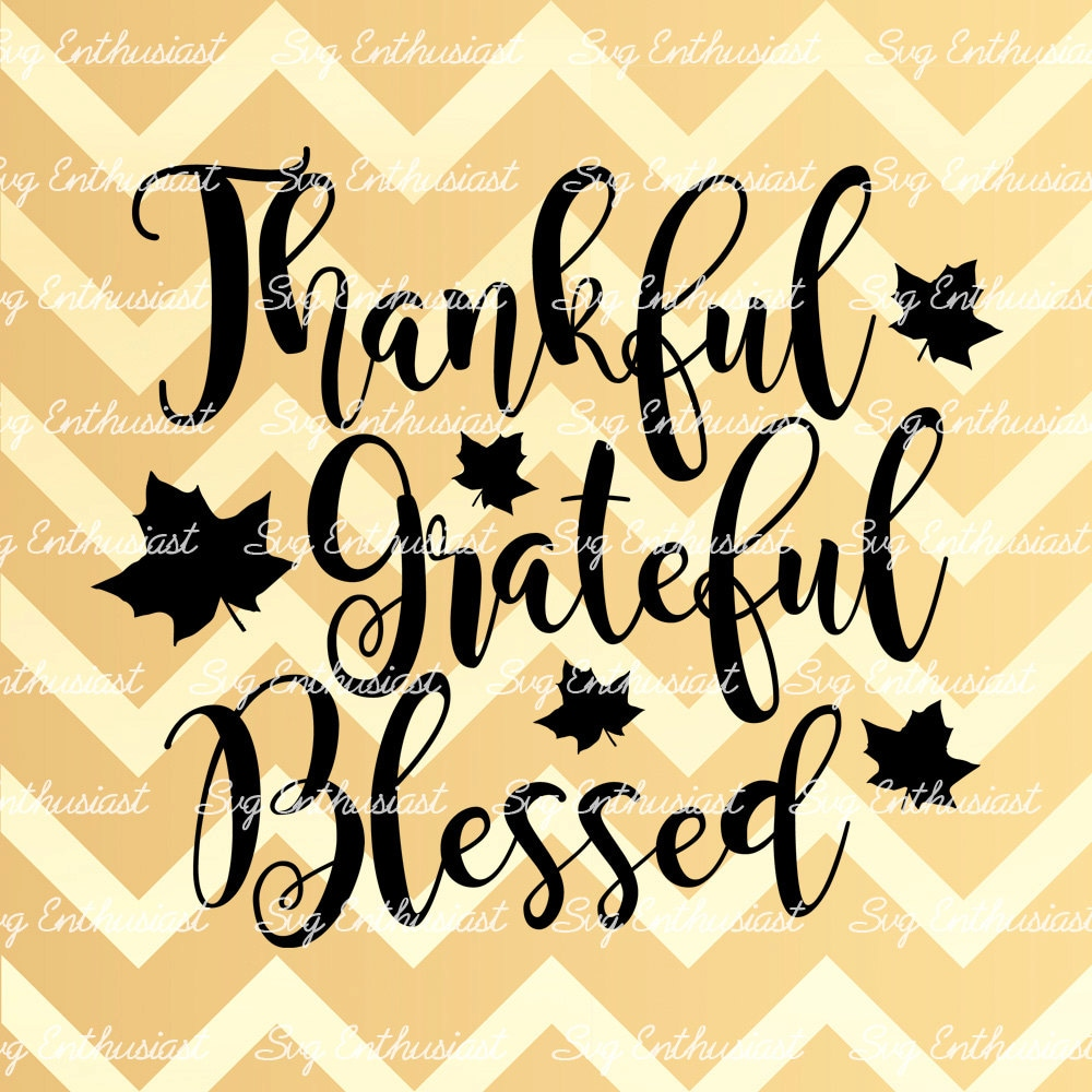 Thankful Grateful Blessed SVG, Fall leaves Svg, Leaf Svg, Autumn Svg ...