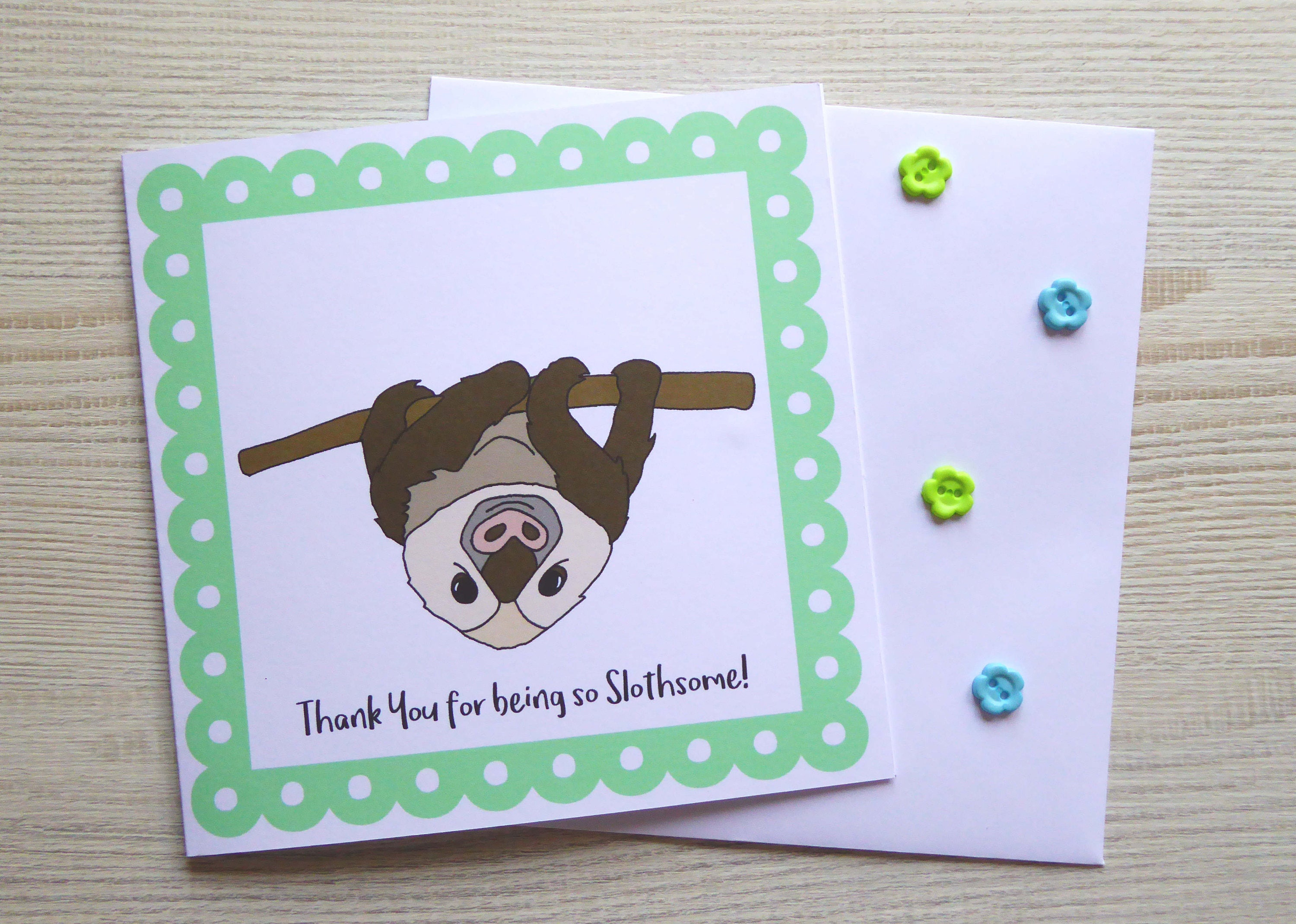 Cute sloth thank you for being so slothsome request a custom order and have something made just for you kristyandbryce Choice Image